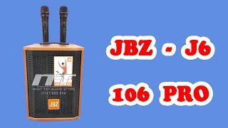 Loa kéo JBZ J6 - 106 Pro | Loa karaoke mini xách tay giá cực rẻ chỉ với hơn 1 triệu