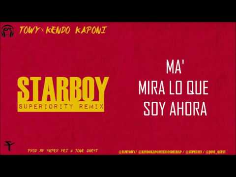 STAR BOY (LETRA) - TOWY FT KENDO KAPONI...