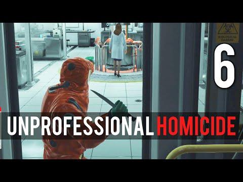 [6] Unprofessional Homicide  (Let