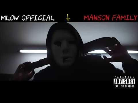 Mlow Official - Manson Family