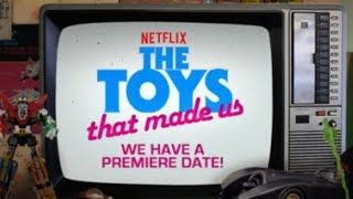 The Toys That Made Us| Netflix's Retro Toy Series