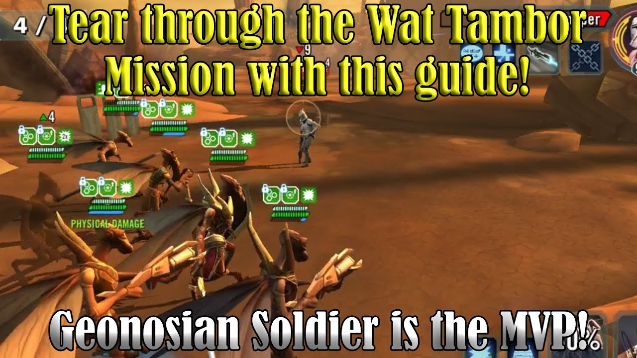 CRUSH The Wat Tambor Mission easily! Geonosian Soldier is the MVP!