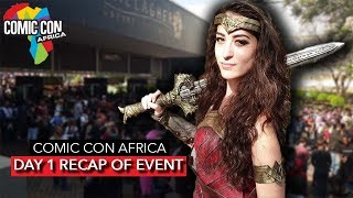 DAY 1 RECAP - ComicCon Africa 2019 Showcase | Cosplay, Games and MORE! [2019]