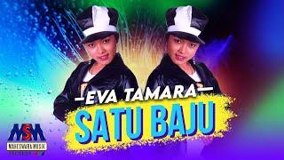 Eva - Satu Baju I Official Music Video