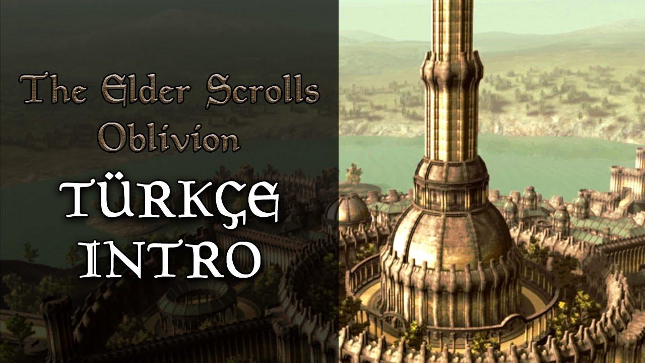 Oblivion Türkçe Intro