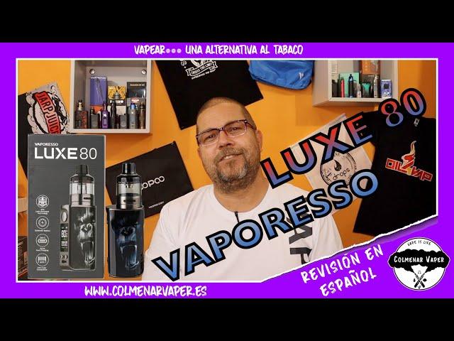 REVISION en ESPAÑOL del LUXE 80 kit de VAPORESSO 2021