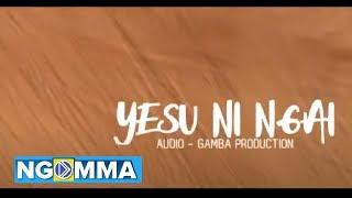 Ev John Kay- Yesu ni Ngai [super power] official lyrical audio