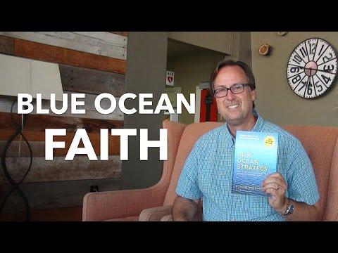 Strategy Beyond Business: Blue Ocean Faith