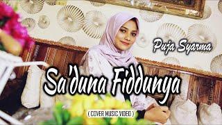Sa'duna Fiddunya - Puja Syarma (Cover Music Video)