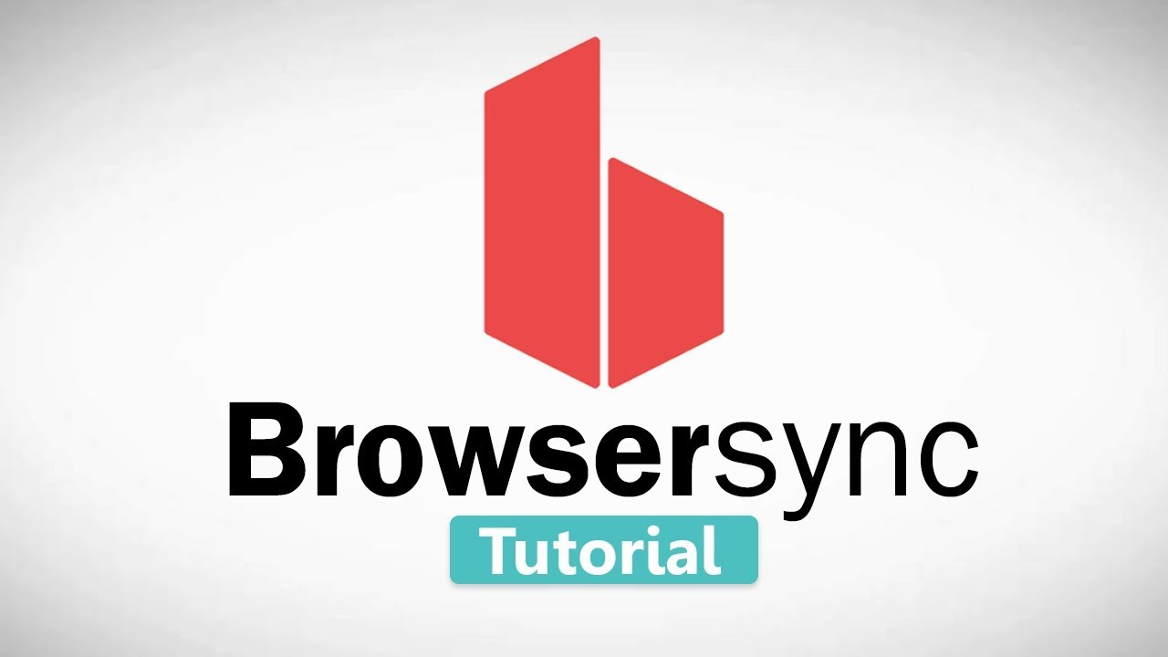 Browsersync Tutorial for Beginners