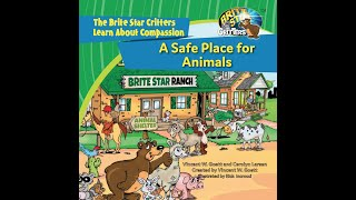 A Safe Place for Animals. A Brite Star Critters Video