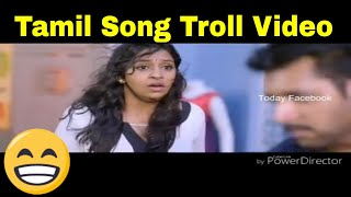 Tamil Songs Troll Video - Today Facebook