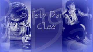 Safety Dance Glee Lyrics