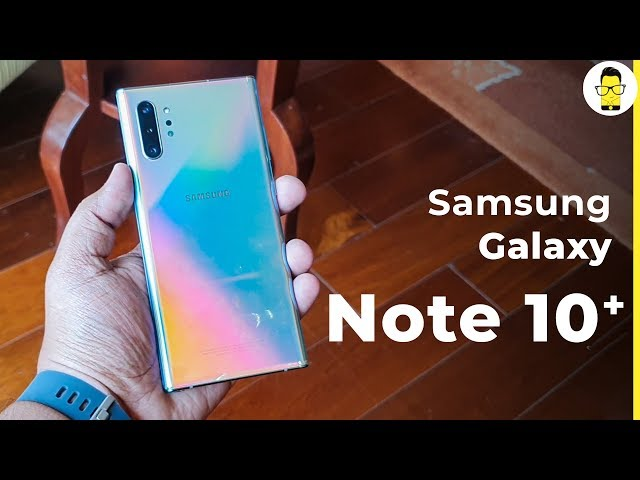 Galaxy Note 10+ unboxing, hands-on review shot on Note 10+ | Exynos 9825 benchmarks | camera samples