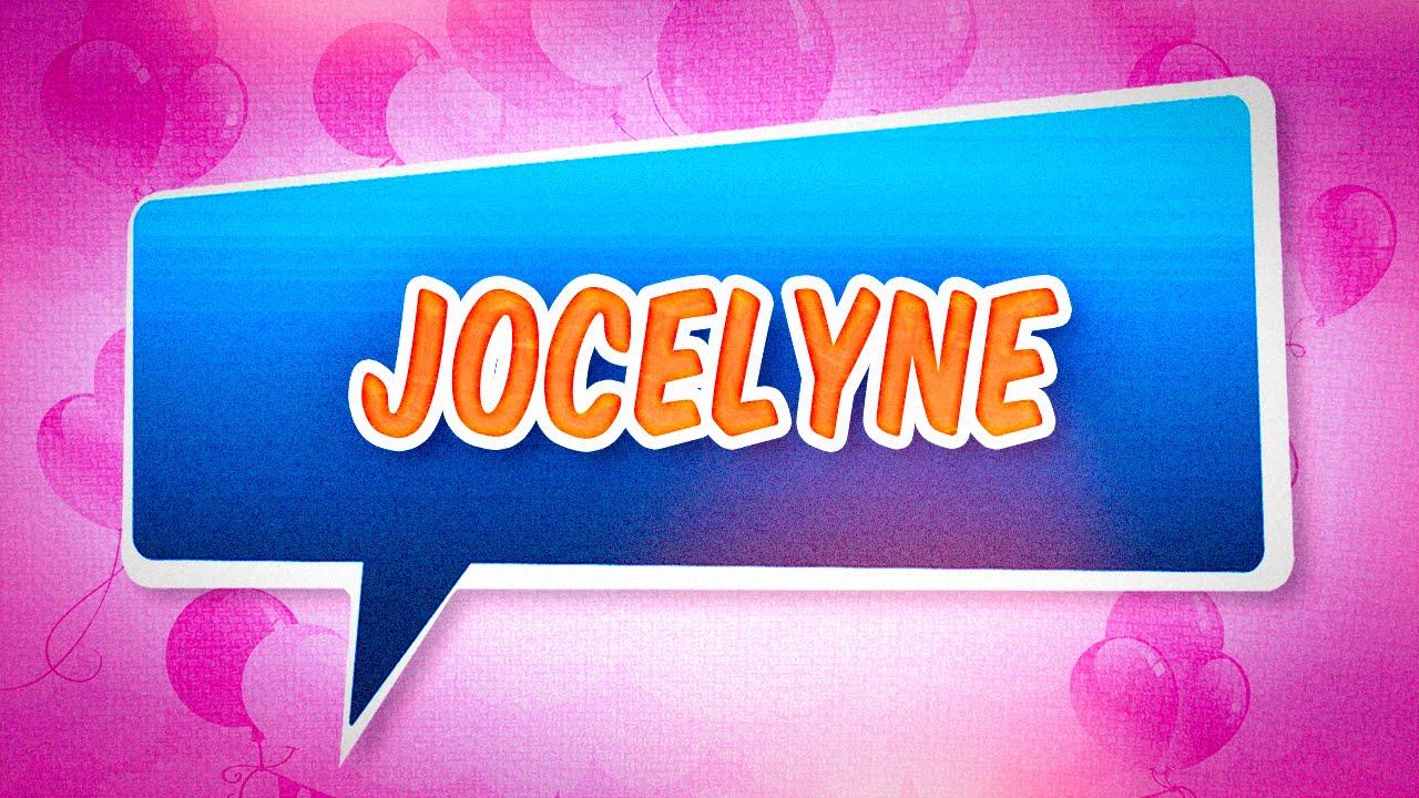 Joyeux Anniversaire Jocelyne Youtube