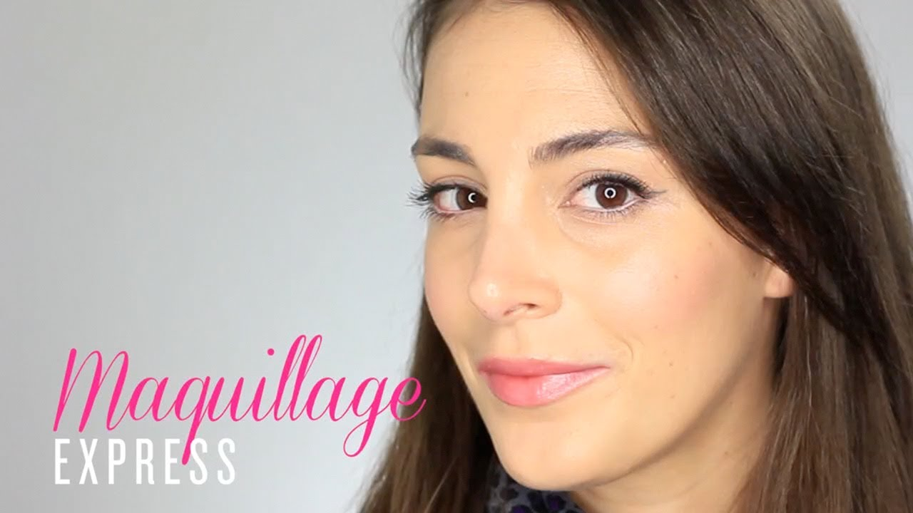 Tuto maquillage express youtube - Tuto maquillage debutant ...