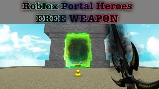 ROBLOX: Portal Heroes Free Weapon Code
