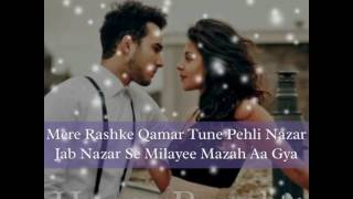 Mere Rashke Qamar Tune Pehli Nazar (Lyrical Video)