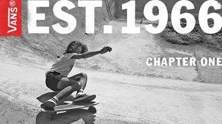 Vans - Est. 1966 | Chapter 1