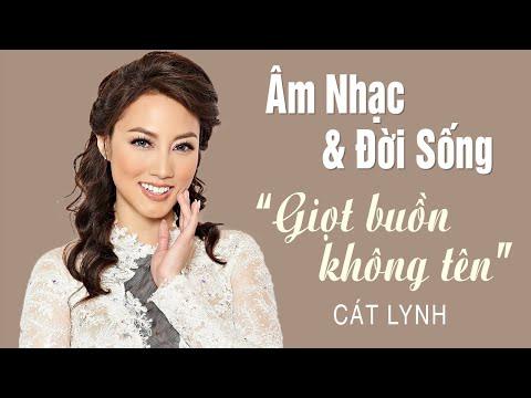 """Cát Lynh - MMG """"Âm Nhạc & Đời Sống"""" Season 2   Episode 7 """"Giọt Buồn Không Tên"""""""