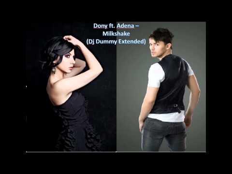 Dony ft. Adena - Milkshake (Dj Dummy Extended)