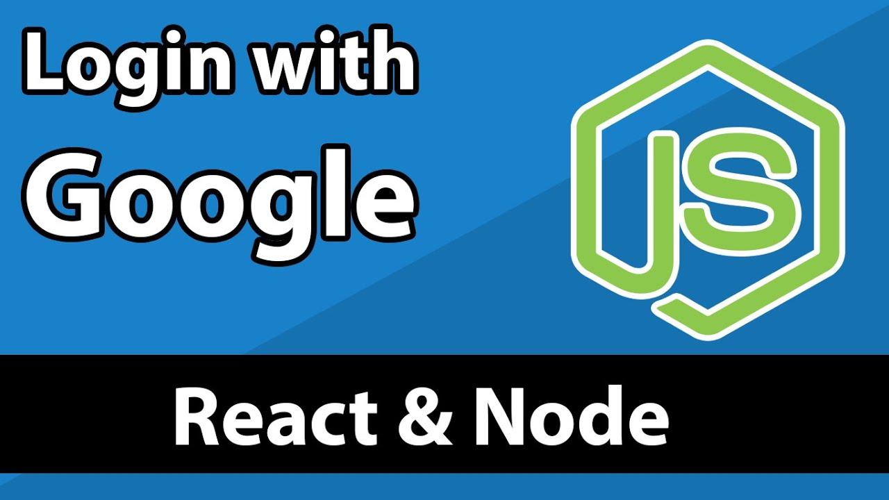 MERN Stack - Login with Google - React Node Express MongoDB