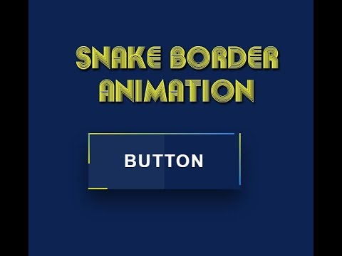Snake Border Button Animation | HTML And CSS