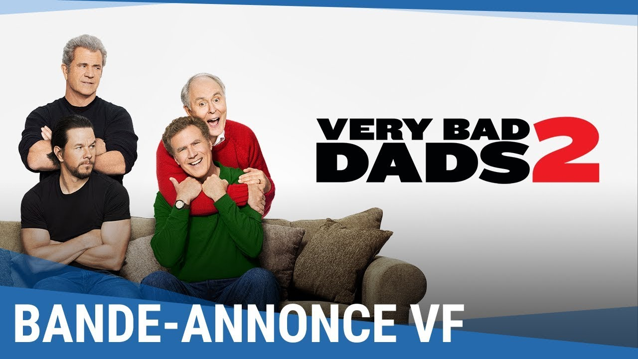Very Bad Dads 2 - Bande-annonce (VF)
