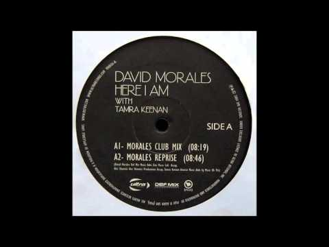 (2004) David Morales feat. Tamra Keenan - Here I Am [David Morales Club Mix]