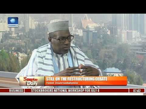 Nothing Wrong With Restructuring Nigeria - Ahmed Makarfi Pt 1
