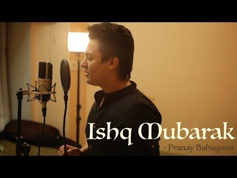 Ishq Mubarak   Tum Bin 2   Unplugged Cover by Pranay Bahuguna  Ft. Amarjeet Singh