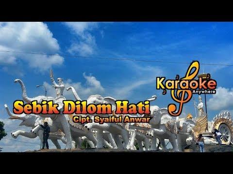 Lagu Lampung | Sebik Dilom Hati No Vocal (Karaoke)