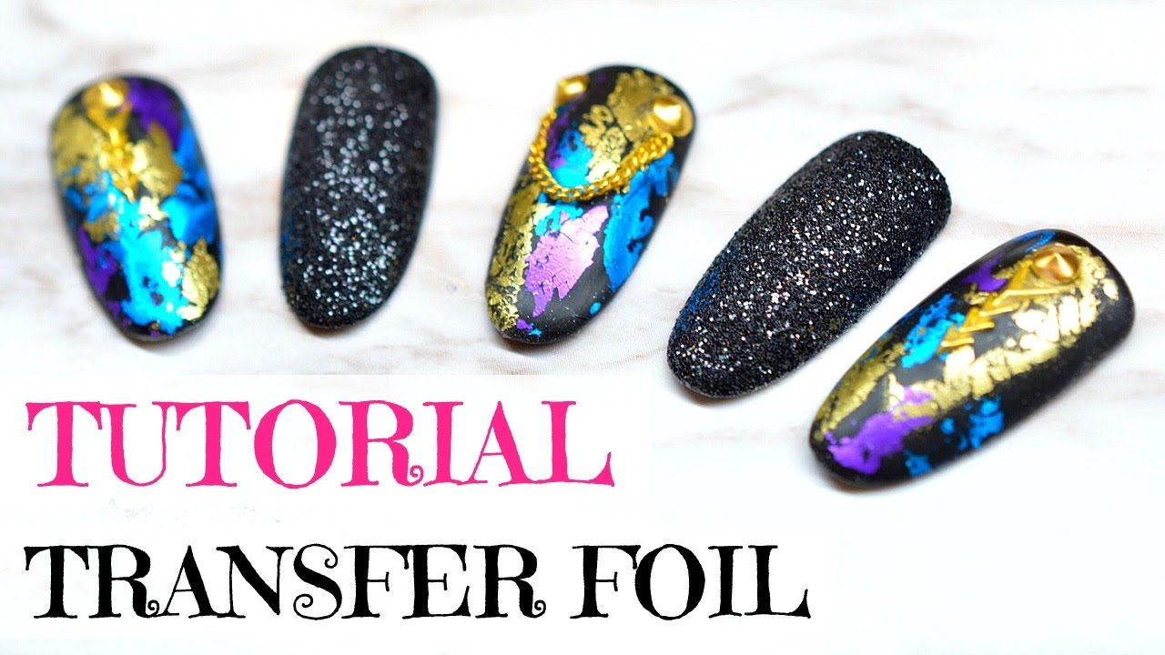 TUTORIAL | HOW TO USE TRANSFER FOIL (AND BLACK SUGAR NAILS) | GEL ...