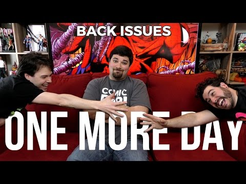 SPIDER-MAN: ONE MORE DAY | Back Issues