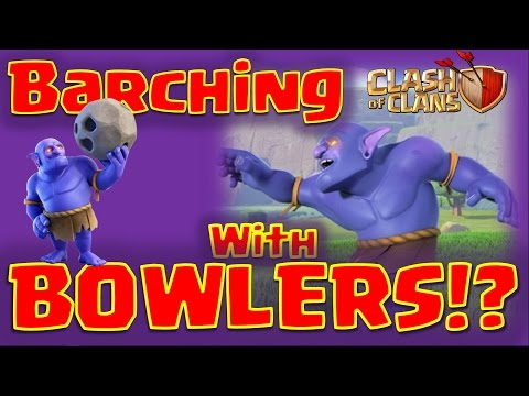 Clash Of Clans -  3 Star Wars With Bowlers? (TH11)