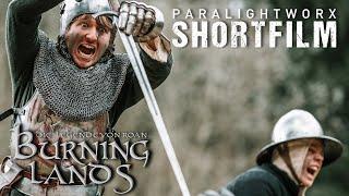 Burning Lands – Mittelalter Fantasy Short Film [4K]