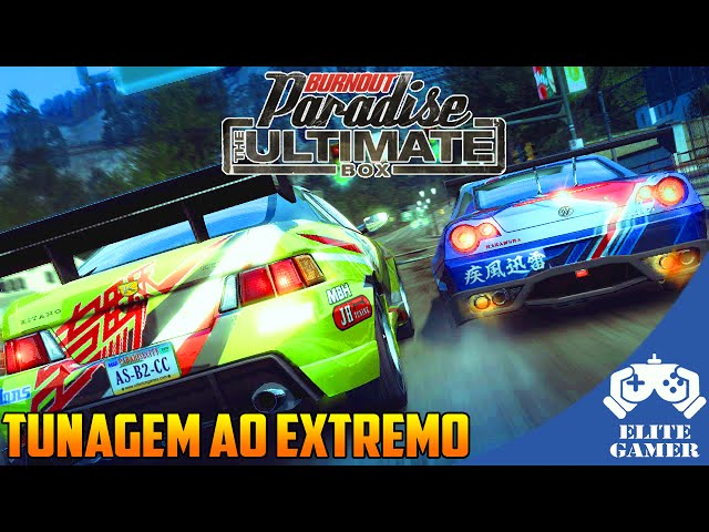 Burnout Paradise: The Ultimate Box - Muito Epico