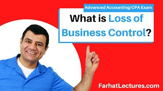 Loss of Control--Cost and Equity Methods | Advanced Accounting | CPA Exam FAR | Ch 8 P 3