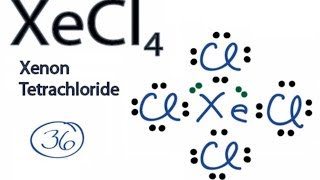 XeCl4 Lewis Structure: How to Draw the Lewis Structure for XeCl4 (Xenon Tetrachloride)