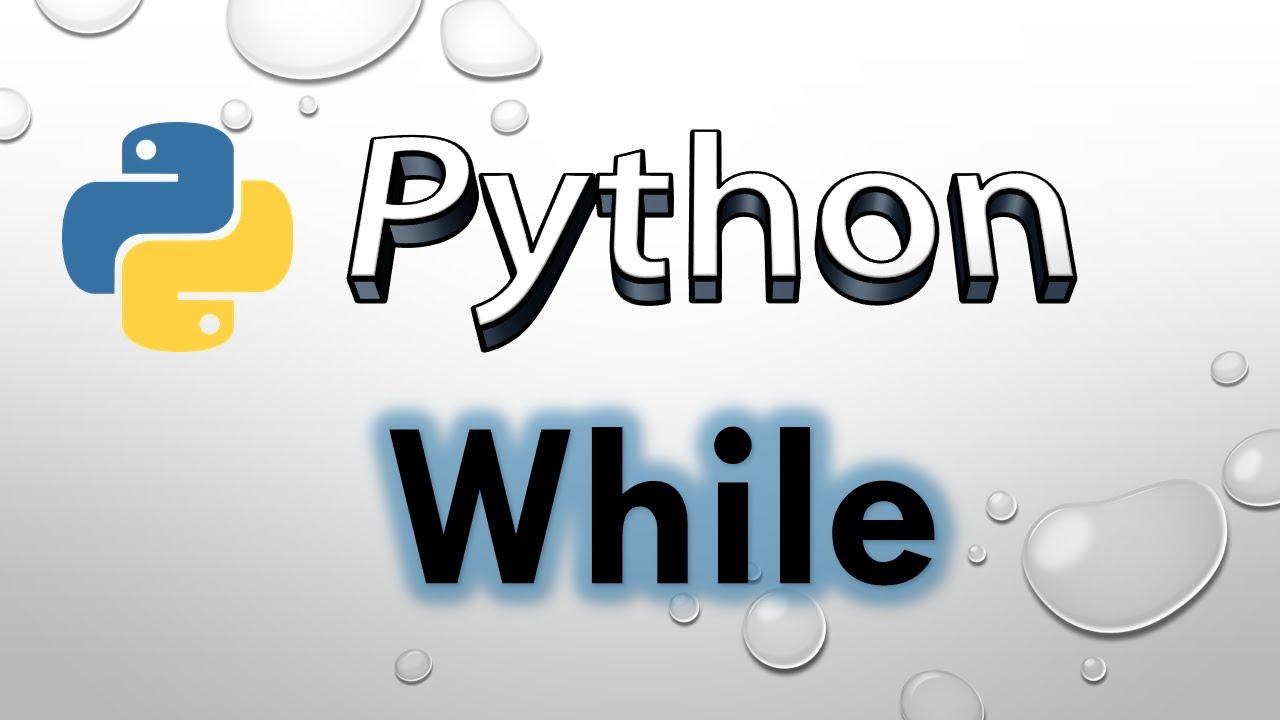 Python: While Loop 迴圈介紹 python教學【入門系列】  ★威廉告訴你★ - YouTube