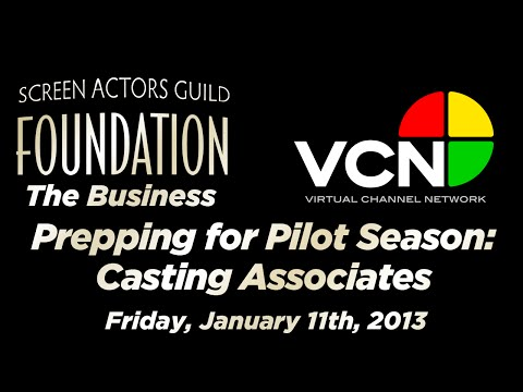 The Business: Prepping for Pilot Season: Part One - Casting Associates