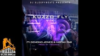 DJ SleepyBeatz Presents Kuzzo Fly ft. Demond Jones & Mistah Fab - VIP (Produced by 1Bounce) [Thizzle