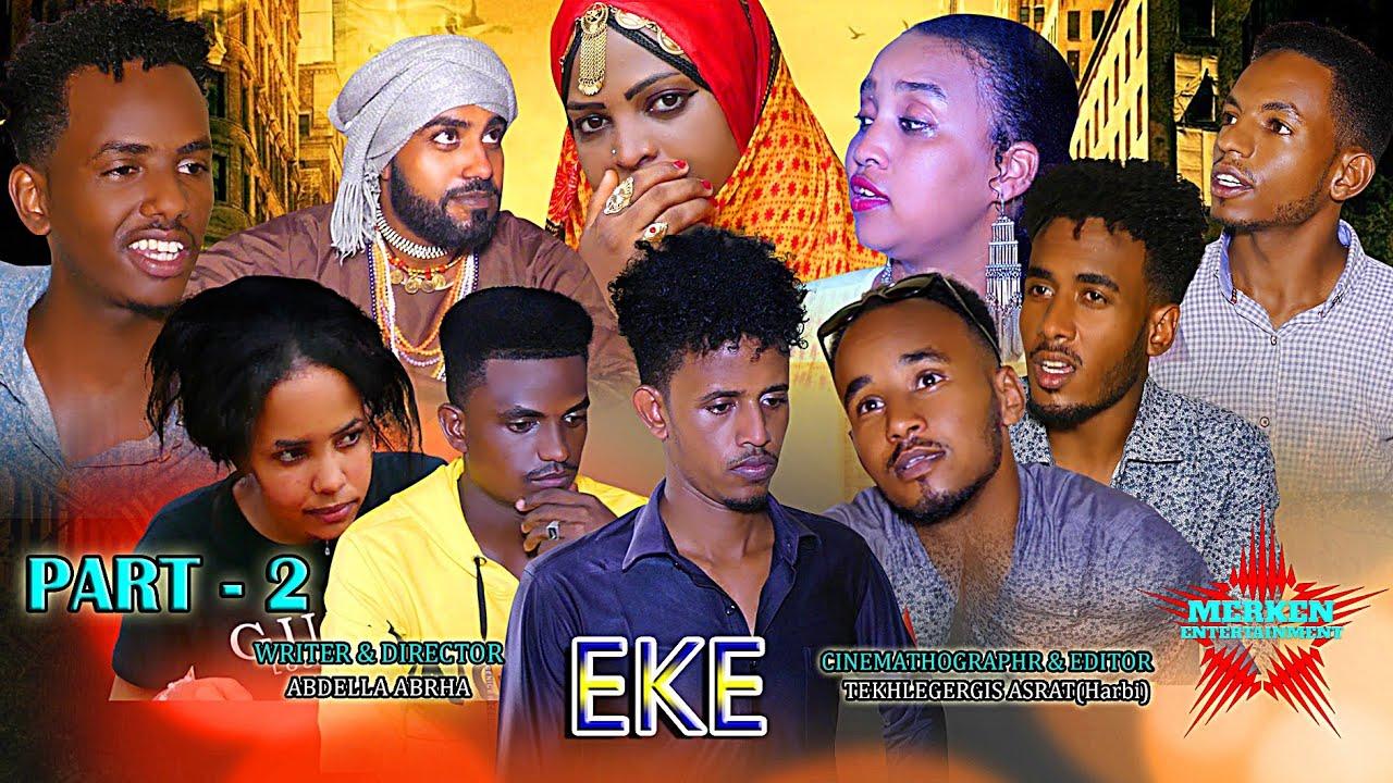 Download New Eritrean Bilen Comedy *EKE* Part 2 by Abdella Abrha  (Official Video)