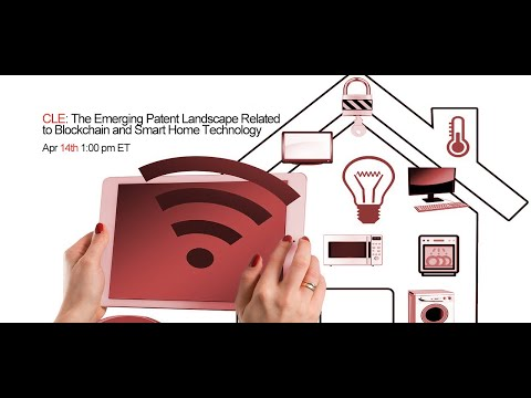 The emerging patent landscape related to blockchain and smart home technology