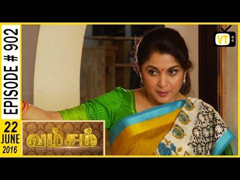 Vamsam | Tamil Serial | Sun TV | Episode 902 | 22/06/2016