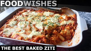 The Best Baked Zİti - Food Wishes