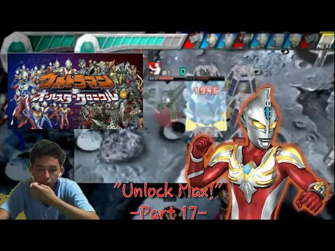 """Menyelamatkan Max!"" Ultraman All Star Chronicle Indonesia Part 17 - (Game PSP)"