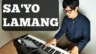Sa`yo Lamang- Joey Albert -pianocoversppia