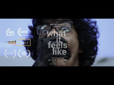 What It Feels Like | Short Film of the Day