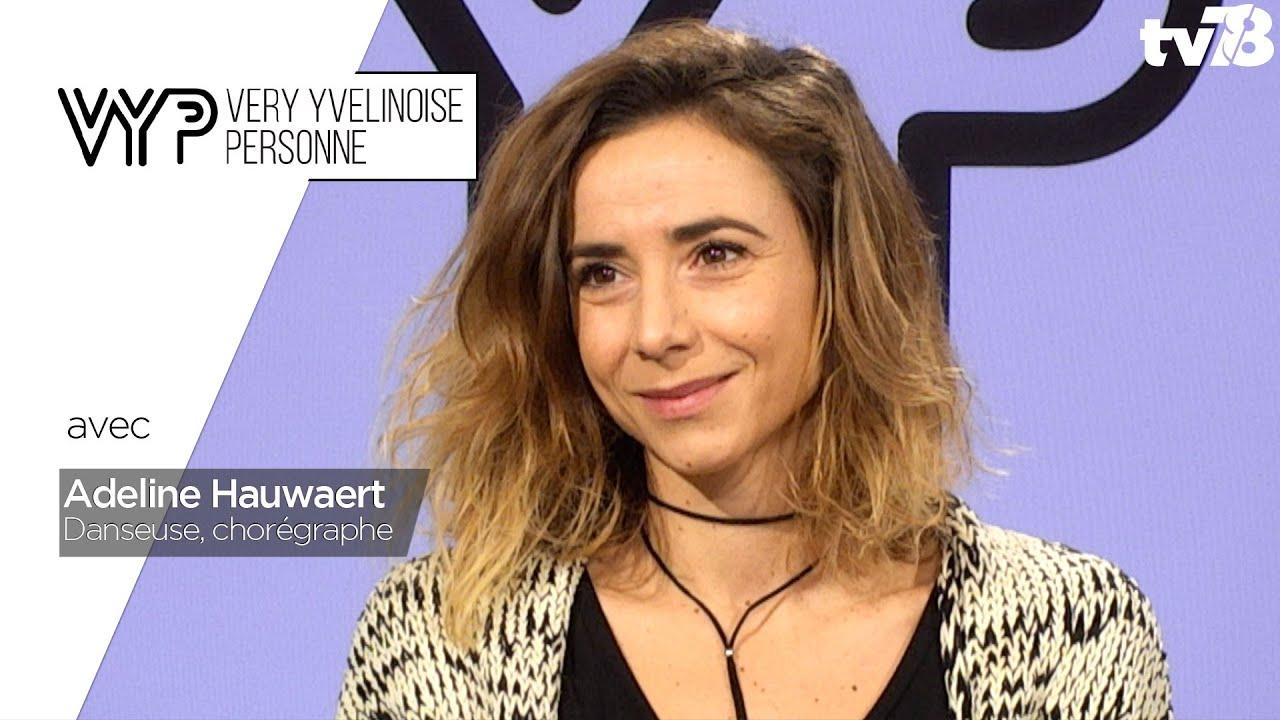 VYP. Adeline Hauwaert, danseuse, chorégraphe